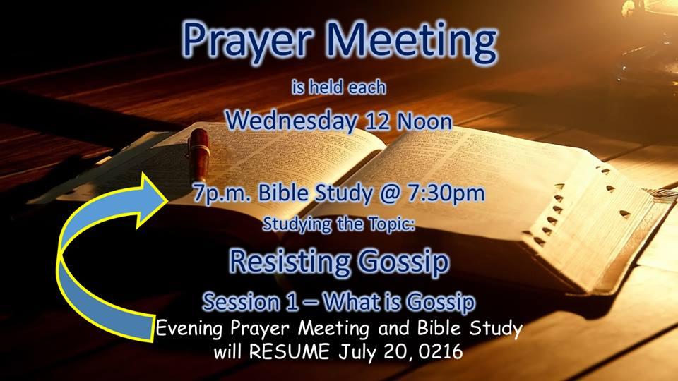 Prayer Meeting: 7pm